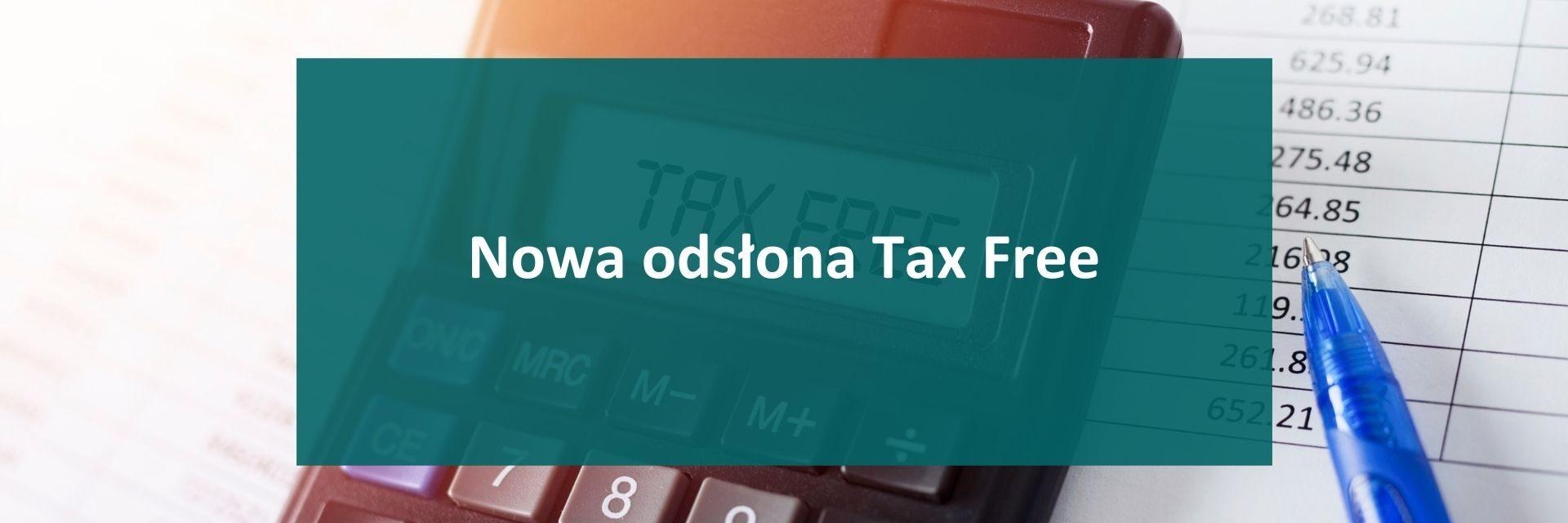 Nowa odsłona Tax Free